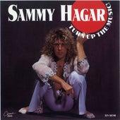 Turn Up The Music! by Sammy Hagar