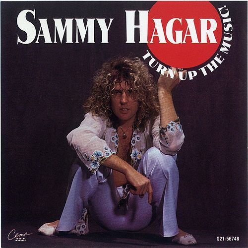 Play & Download Turn Up The Music! by Sammy Hagar | Napster