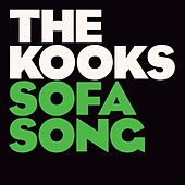 Play & Download Sofa Song by The Kooks | Napster