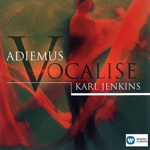 Vocalise by Adiemus