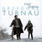 Tutaj Jestem by Grzegorz Turnau