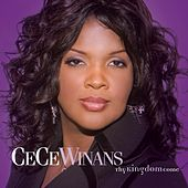 Play & Download Thy Kingdom Come by Cece Winans | Napster