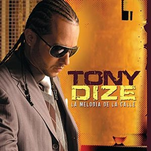 Play & Download La Melodia De La Calle by Tony Dize | Napster