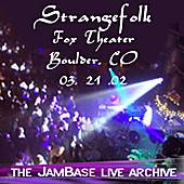 03-21-02 - Fox Theater - Boulder, CO by Strangefolk