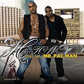 Play & Download Call Me Mr. Pac Man (Mixtape) by H-Town | Napster