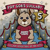Pop Goes Lullaby 5 by Jammy Jams