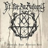 Play & Download Absolute Hope Absolute Hell by Fit For An Autopsy | Napster