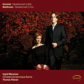 Play & Download Hummel & Beethoven: Klavierkonzert by Ingrid Marsoner | Napster