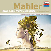 Mahler: Das Lied von der Erde (Arr. A. Schoenberg & R. Riehn for Voice & Chamber Ensemble) by Various Artists
