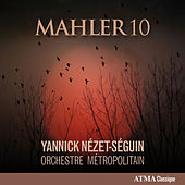 Mahler: Symphony No. 10 in F-Sharp Minor (Completed D. Cooke, 1976) by Orchestre Métropolitain