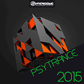 Psytrance 2015 by Various Artists