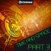 Play & Download Time and Space, Pt. 3 by Various Artists | Napster