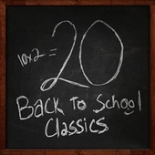 Play & Download Back To School Classics by Various Artists | Napster