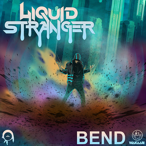 Play & Download Bend by Liquid Stranger | Napster