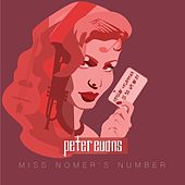 Play & Download Miss Nomer's Number by Peter Evans | Napster