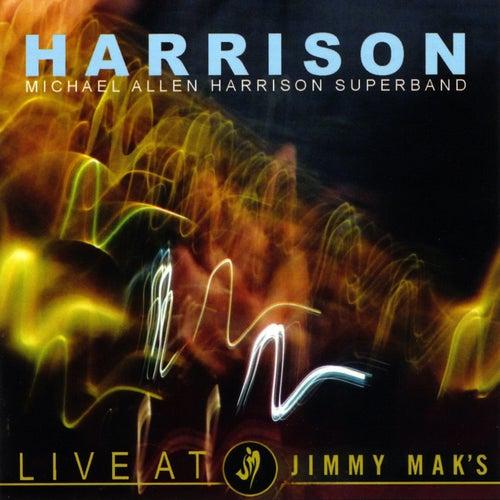 Live At Jimmy Mak's by Michael Allen Harrison