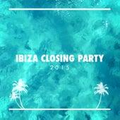 Ibiza Closing Party 2015 by Various Artists