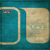 Best Of Mole Vol. 2 - 2004-2007 by Various Artists