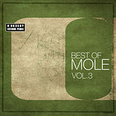 Play & Download Best Of Mole Vol. 3 - 2008-2009 by Various Artists | Napster