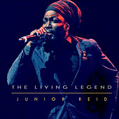 Play & Download The Living Legend by Junior Reid | Napster