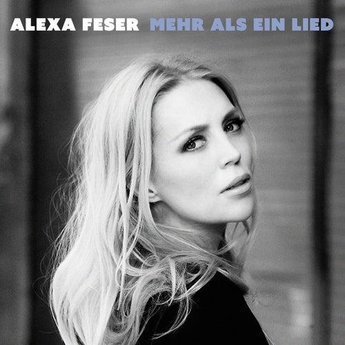 Mehr als ein Lied (Radio Version) von Alexa Feser