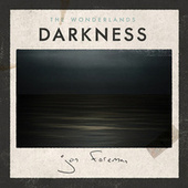Play & Download The Wonderlands: Darkness by Jon Foreman | Napster