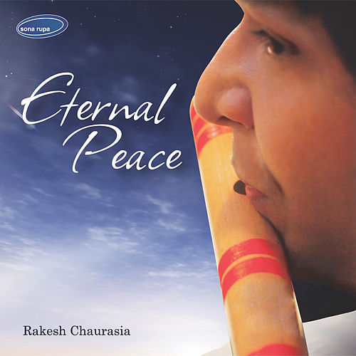 Play & Download Eternal Peace by Rakesh Chaurasia | Napster