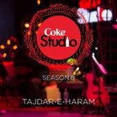 Play & Download Tajdar-E-Haram Coke Studio Season 8 by Atif Aslam | Napster