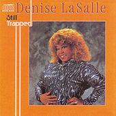 Still Trapped by Denise LaSalle