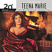 Play & Download 20th Century Masters: The Millennium Collection... by Teena Marie | Napster