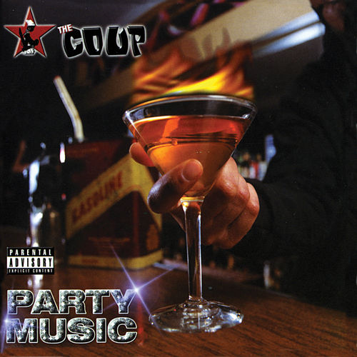 Play & Download Party Music by The Coup | Napster