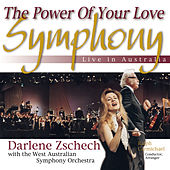 Play & Download The Power of Your Love Symphony: Live in Australia by Darlene Zschech | Napster