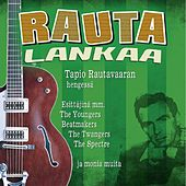 Play & Download Rautalankaa - Tapio Rautavaaran Hengessä by Various Artists | Napster