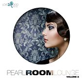 Pearl Room Lounge, Vol. 4 by Various Artists