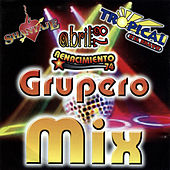 Play & Download Grupero Mix by Various Artists | Napster