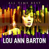 All Time Best: Lou Ann Barton by Lou Ann Barton
