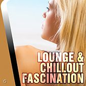 Play & Download Lounge & Chillout Fascination - EP by Various Artists | Napster