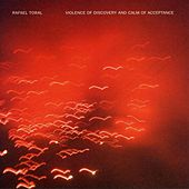 Play & Download Violence Of Discovery And Calm Of A by Rafael Toral | Napster
