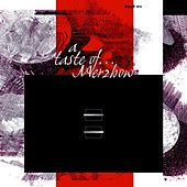 Play & Download A Taste Of... by Merzbow | Napster
