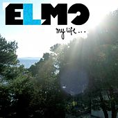 My Life (3am Edit) by Elmo (indie rock)