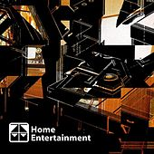 Home Entertainment by Various Artists