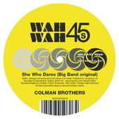 Play & Download She Who Dares by Colman Brothers | Napster