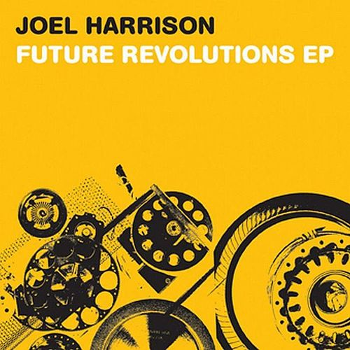Play & Download Future Revolutions Ep by Joel Harrison | Napster