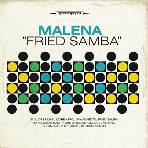 Play & Download Fried Samba by Malena | Napster
