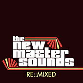 Play & Download Re:mixed by New Mastersounds | Napster