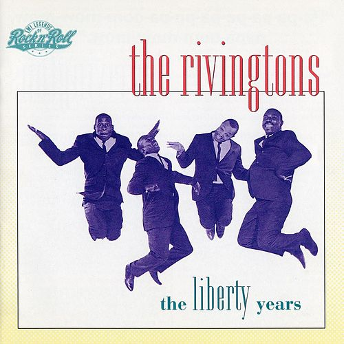 Play & Download The Libery Years by The Rivingtons | Napster