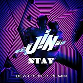 Play & Download Stay (Beatreker Remix) by Jin | Napster