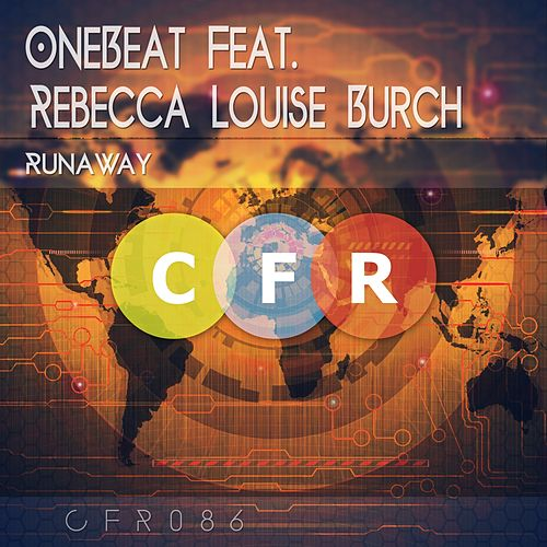 Play & Download Runaway (feat. Rebecca Louise Burch) by OneBeat | Napster
