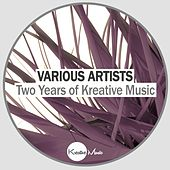 Two Years of Kreative Music - EP by Various Artists