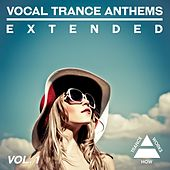Vocal Trance Anthems Extended, Vol. 1 - EP by Various Artists